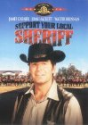 Support Your Local Sheriff! Posteri