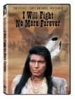 I Will Fight No More Forever Posteri