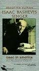 Isaac in America: A Journey with Isaac Bashevis Singer Posteri