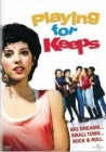 Playing for Keeps Posteri