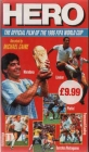 Hero: The Official Film of the 1986 FIFA World Cup Posteri