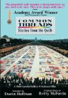 Common Threads: Stories from the Quilt Posteri
