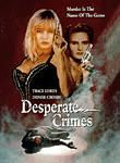 Desperate Crimes Posteri