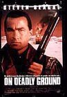 On Deadly Ground Posteri