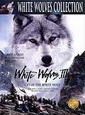 White Wolves III: Cry of the White Wolf Posteri