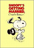 Snoopy's Getting Married, Charlie Brown Posteri