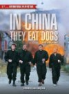 In China They Eat Dogs Posteri