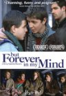 But Forever in My Mind Posteri