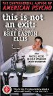 This Is Not an Exit: The Fictional World of Bret Easton Ellis Posteri