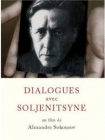 The Dialogues with Solzhenitsyn Posteri
