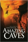 Journey Into Amazing Caves Posteri