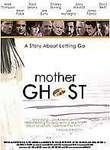 Mother Ghost Posteri