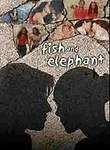 Fish and Elephant Posteri