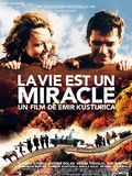 Life Is a Miracle Posteri