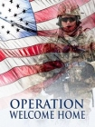 Operation Welcome Home Posteri