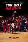 You Got Served Posteri
