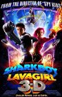 The Adventures of Sharkboy and Lavagirl 3-D Posteri