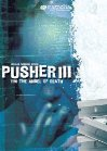 I'm the Angel of Death: Pusher III Posteri