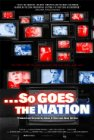...So Goes the Nation Posteri