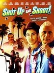 Shut Up and Shoot! Posteri