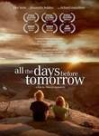 All the Days Before Tomorrow Posteri