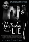 Yesterday Was a Lie Posteri