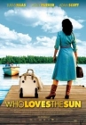Who Loves the Sun Posteri