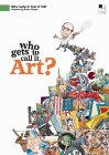 Who Gets to Call It Art? Posteri