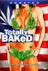Totally Baked: A Pot-U-Mentary Posteri