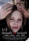 Mouth to Mouth Posteri