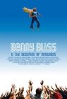 Benny Bliss and the Disciples of Greatness Posteri