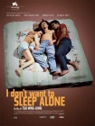 I Don't Want to Sleep Alone Posteri
