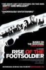 Rise of the Footsoldier Posteri