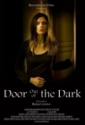 Door Out of the Dark Posteri