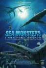 Sea Monsters: A Prehistoric Adventure Posteri