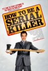 How to Be a Serial Killer Posteri