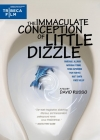 The Immaculate Conception of Little Dizzle Posteri
