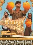 The Orange Thief Posteri