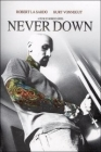 Never Down Posteri