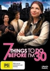 7 Things to Do Before I'm 30 Posteri