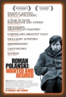 Roman Polanski: Wanted and Desired Posteri