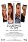 Sometimes in Life Posteri
