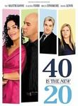 40 Is the New 20 Posteri
