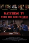 Watching TV with the Red Chinese Posteri