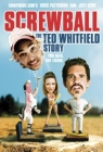 Screwball: The Ted Whitfield Story Posteri