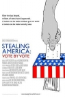 Stealing America: Vote by Vote Posteri