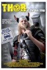 Thor at the Bus Stop Posteri