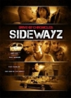 Drive-By Chronicles: Sidewayz Posteri