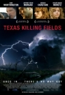 Texas Killing Fields Posteri