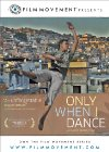 Only When I Dance Posteri